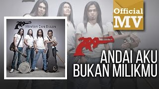 AXL  -  Andai Aku Bukan Milikmu (Official Music Video)