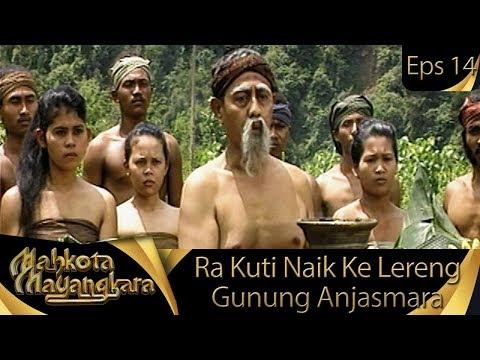 Ra Kuti Ingin Naik Ke Lereng Gunung Anjasmara - Mahkota Mayangkara Eps 14
