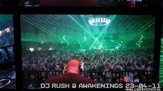 DJ Rush @ Awakenings Easter Anniversary 23-04-11 Gashouder Amsterdam