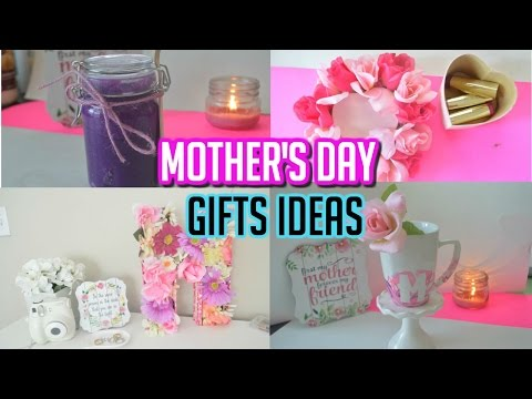 MOTHER'S DAY GIFT IDEAS | DIY GIFTS FOR MOM