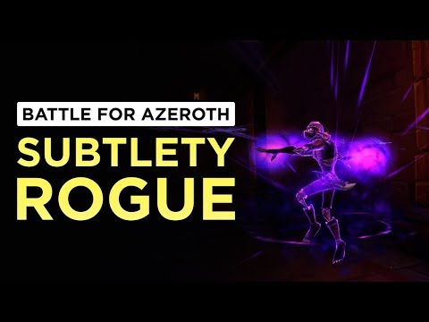 Subtlety Rogue   WoW: Battle for Azeroth - Beta [1st Pass]