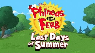 Phineas and Ferb - Last Day of Summer (Sneak Peek)