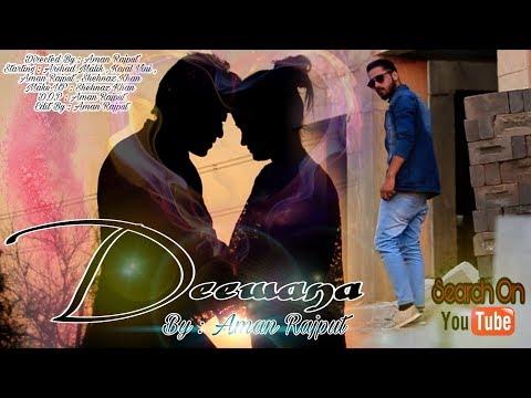 Deewana official Full HD video | Arshad Malik | Kajal Vini | Aman Rajput | Shehnaz Khan | UPWOOD |
