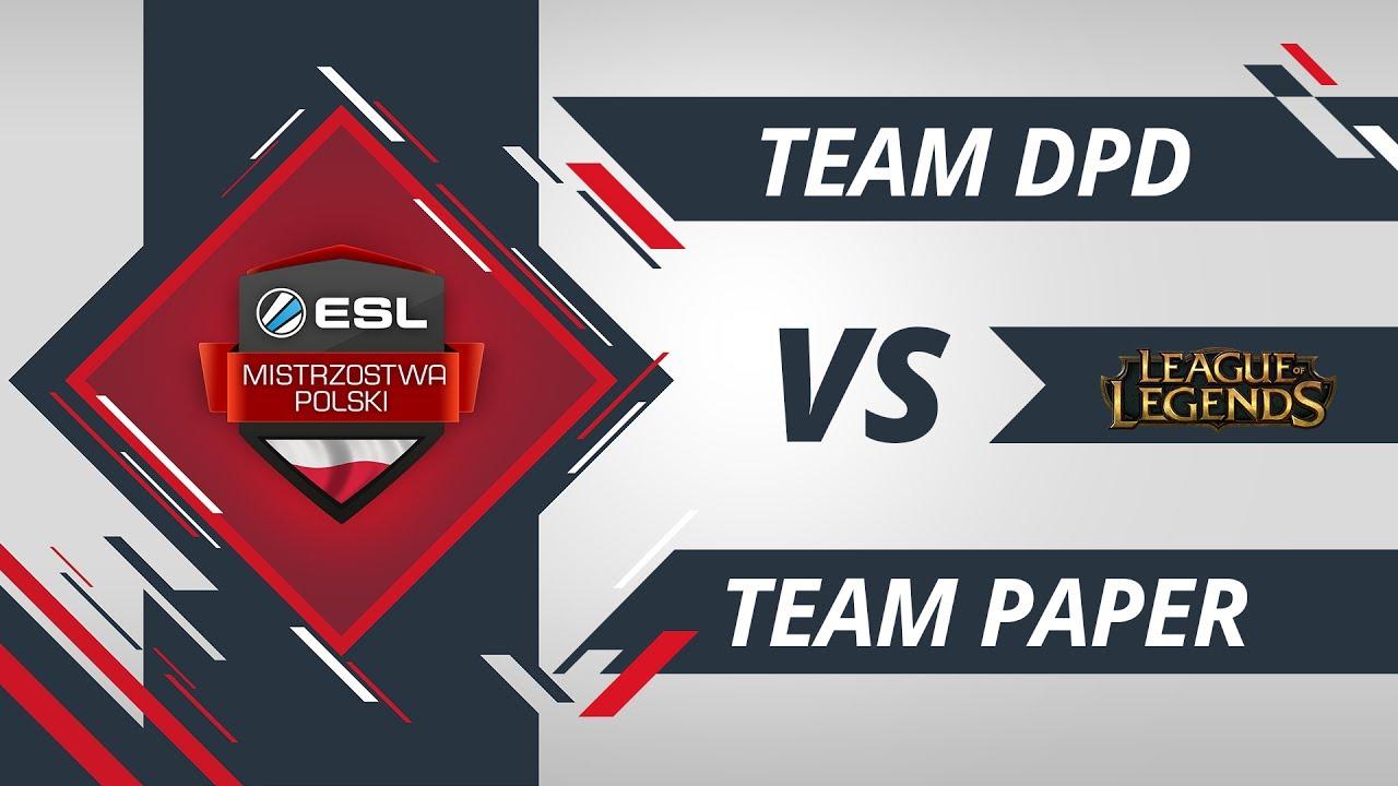 Team DPD vs Team Paper | EMP LoL W2D1 Gra #1