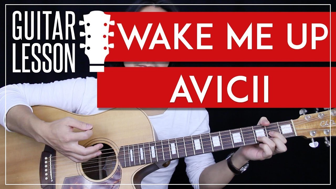 wake me up guitar tutorial avicii guitar lesson 100 accurate chords lead no capo. Black Bedroom Furniture Sets. Home Design Ideas