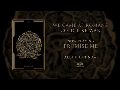 We Came As Romans - Promise Me (OFFICIAL AUDIO)