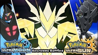 Pokemon UltraSun & UltraMoon - All Necrozma Battles (HQ)