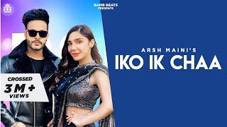 Iko Ik Chaa (Arsh Maini) Mp3 Song Download