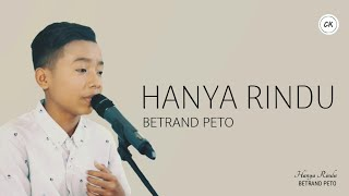 Download lagu Hanya Rindu Andmesh Cover Betrand Peto