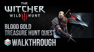 The Witcher 3 Wild Hunt Walkthrough Blood Gold Treasure Hunt Quest Guide Gameplay/Let