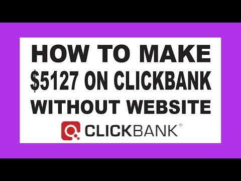 (Secret) Clickbank Affiliate Marketing Method - How To Make $5127 On Clickbank Without Website