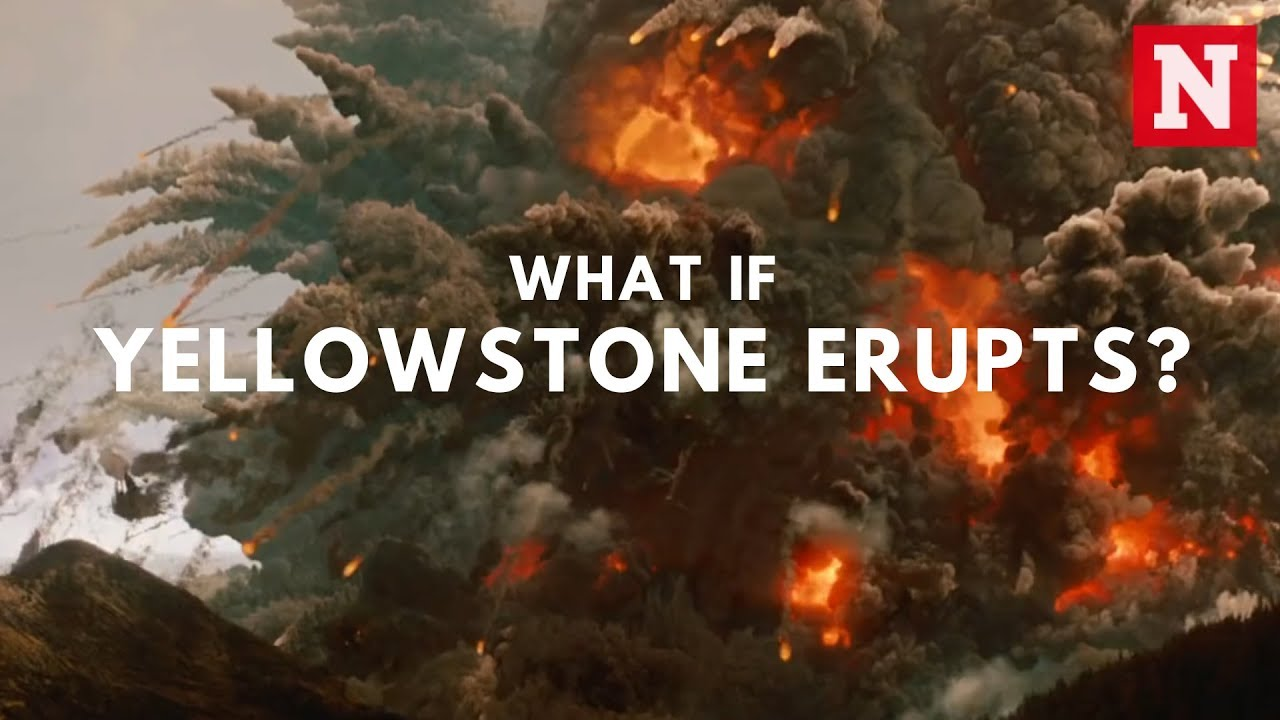 What If Yellowstone Erupts