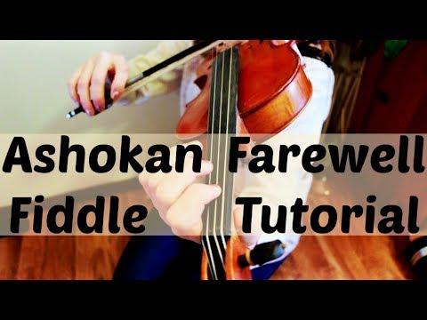 Ashokan Farewell - Fiddle Tutorial