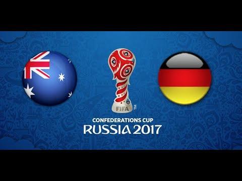 FIFA Confederations Cup 2017 | AUSTRALIA vs GERMANY HD