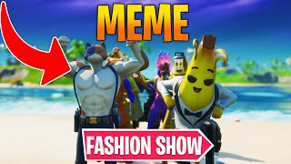 *MEME* Fortnite Fashion Show! FIRE Skin Competition! Best DRIP & COMBO WINS! [1/8]