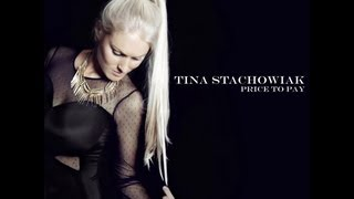 Tina Stachowiak - Price To Pay