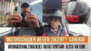 VW Golf Sportsvan BJ 2016 - 15000 KM - Motorschaden wegen 20Cent