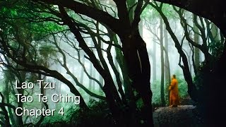Spiritual Poetry: Tao Te Ching, Lao Tzu ~ chapter 4 (Meditation about the Mystery of Tao.)