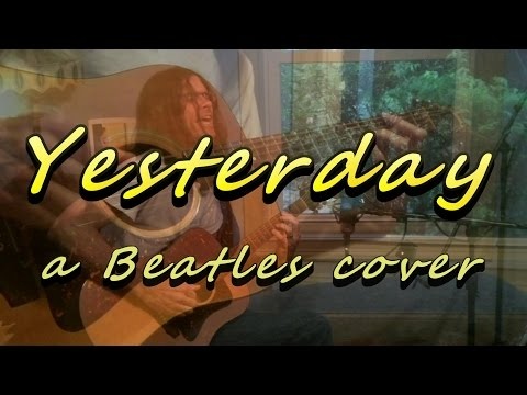 "Most Covered Song in History: ""Yesterday"" -- A Beatles cover"