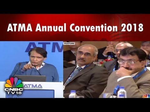 ATMA Annual Convention 2018 | Tyer Industry: Taking India to the World | CNBC TV18