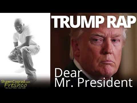 The Trump Rap (Dear Mr. President)