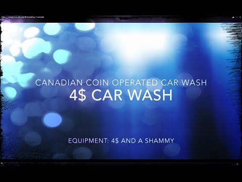 4$ self serve / coin operated car wash -  how to - DIY