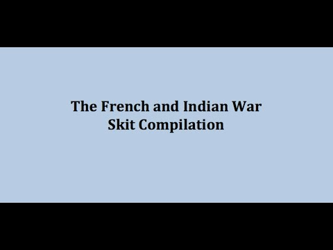 French and Indian War Skit Compilation