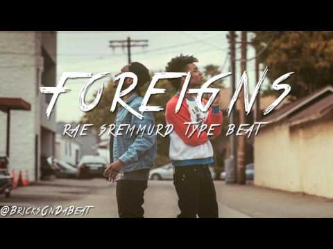 "Rae Sremmurd X Mike Will Made It X Metro Boomin' Type Beat ""FOREIGNS""