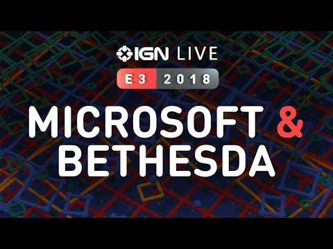 E3 Microsoft Xbox & Bethesda Press Conferences + More! - IGN Live 2018