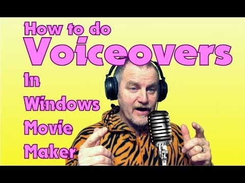 HOW TO DO VOICEOVERS AND ADD MUSIC IN WINDOWS MOVIE MAKER WMM