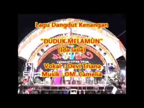 (1,045) DUDUK MELAMUN (Ida Laila) _  Devi Triana _  Musik : OM. Camelia