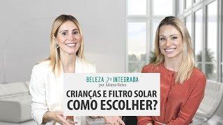 Crianças e filtro solar, como escolher? | Juliana Neiva