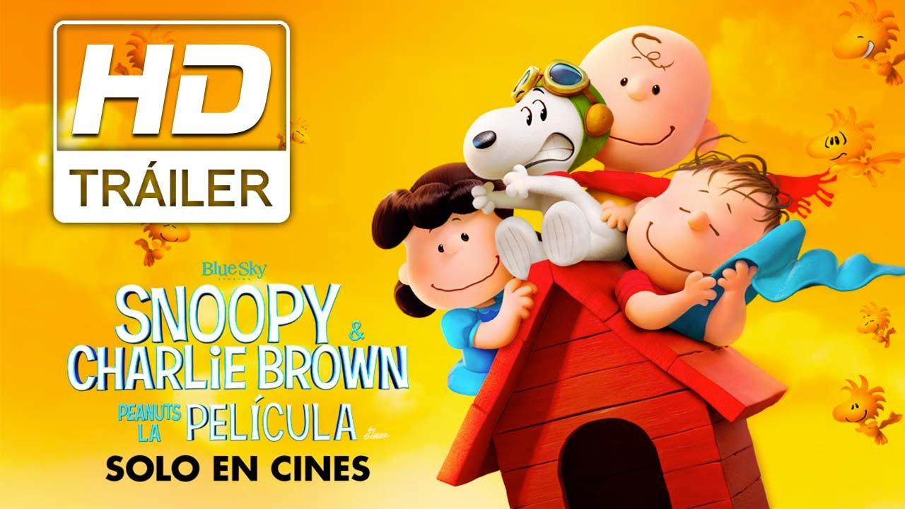 Snoopy & Charlie Brown: Peanuts La Película   Trailer doblado ...