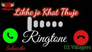 Likhke Jo Khat Thuje Ringtone - Sanam Puri !! Whatsapp Status Ringtone !! Latest New Song Ringtone!