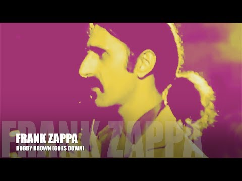 FRANK ZAPPA  BOB BROWN ORIGINAL  HQ