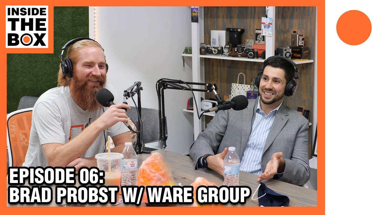 Inside The Box w/ Brad Probst (Ware Group) - Ep06