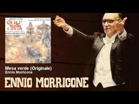 Ennio Morricone - Mesa verde - Originale - Giù La Testa (1971)