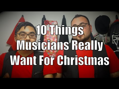 10 Things Musicians Really Want for Christmas - Last Minute Gift Ideas.