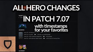 Patch 7.07 All Hero Changes With Timestamps | How To Play Dota 2 | PVGNA.com