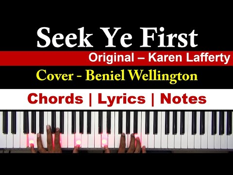 How to play Seek Ye First the Kingdom of God - Keyboard Piano - Notes, Chords, Lyrics