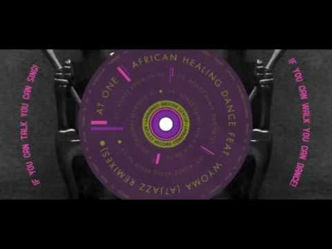 At One - African Healing Dance (feat. Wyoma) (Atjazz Remix)