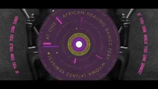 At One - African Healing Dance (feat. Wyoma) (Atjazz Remix) - Official