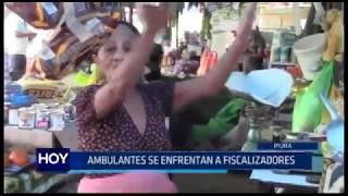 Piura: Ambulantes se enfrentan a fiscalizadores