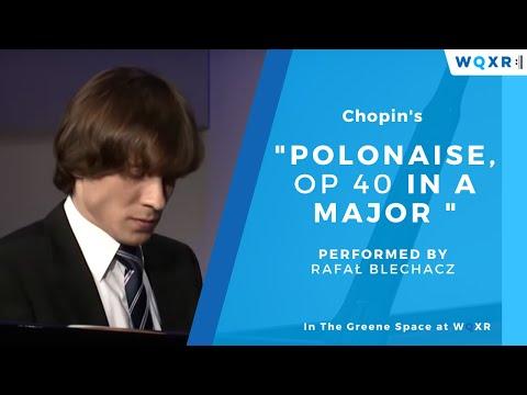 Chopin - Polonaise, Op. 40 in A  major - GIlmore Artist Award Winner Rafał Blechacz