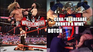 CENA REGRESARÉ PRONTO EDGE vs REINGS EN WM37 Botch de REINGS Riddle RENUEVA Sheamus vs Drew EC
