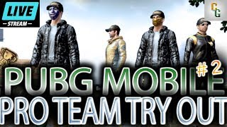 Pro Team Try Outs! | Join our Squad PUBG Mobile Live Stream (Lightspeed / English) #2