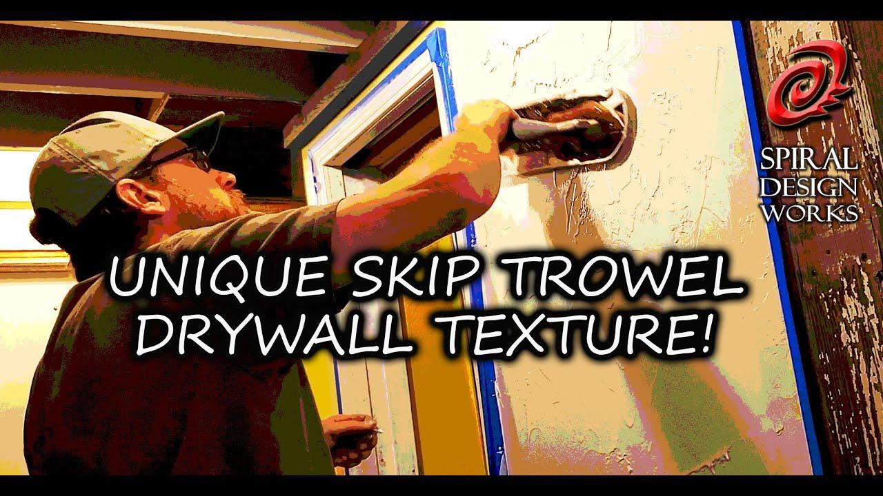 Skip Trowel Texture Making Your Walls Unique Youtube