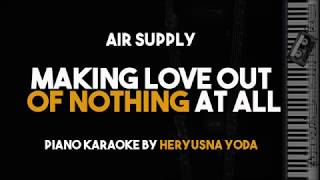 Air Supply - Making Love Out of Nothing At All (Acoustic Piano Karaoke With Lyrics)