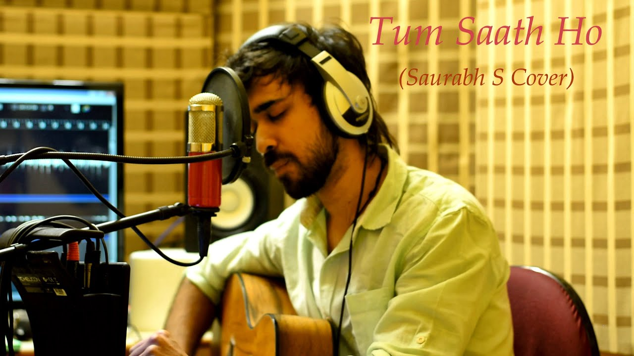 tum saath ho tamasha saurabh s acoustic loop cover youtube