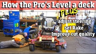 How the Pro's Level a mower deck, Fix steering problems & set Rake for the best cut quality 4k video